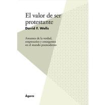 El valor de ser protestante